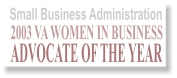 Small Business Administration 2003 VA Women in Business Advocate of the Year
